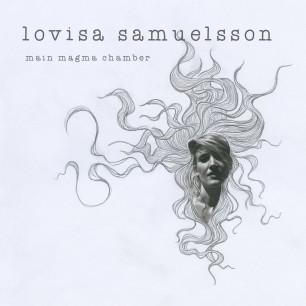 Omslag Main Magma Chamber - Lovisa Samuelsson