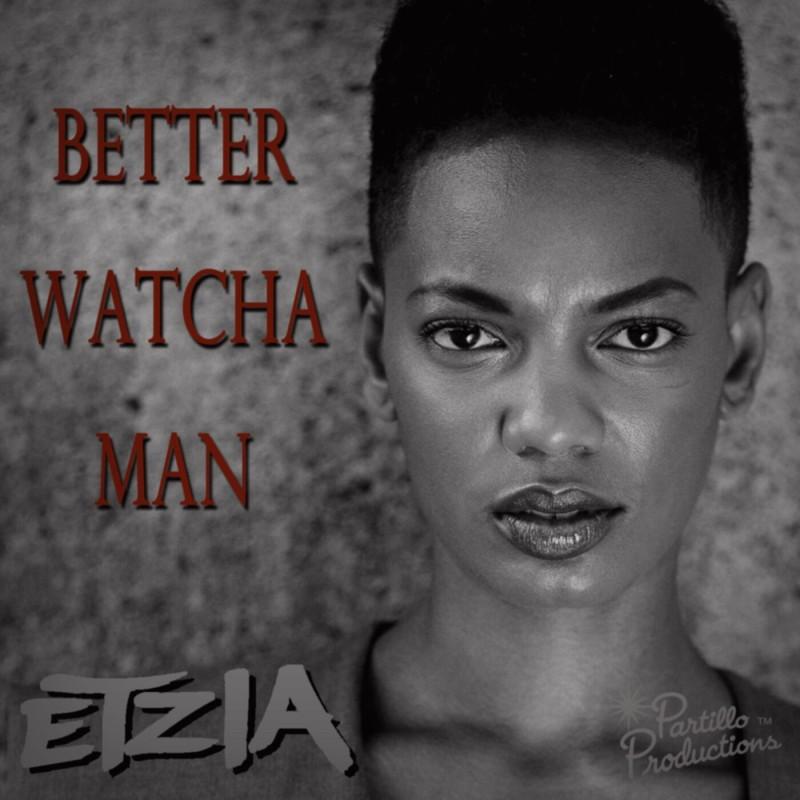 Etzia-BetterWatchaMan-cover