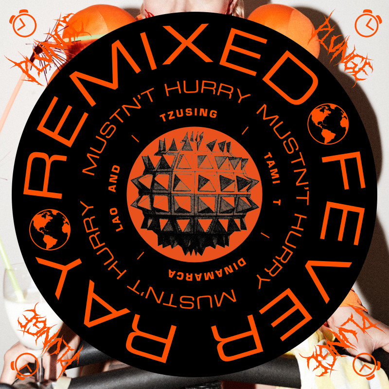 040418-Feverray-Remix-Musnt-hurry